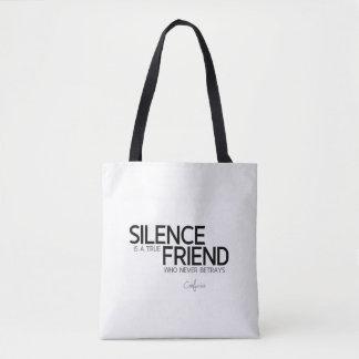 QUOTES: Confucius: Silence, true friend Tote Bag