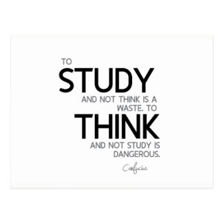 QUOTES: Confucius: To study, to think Postcard