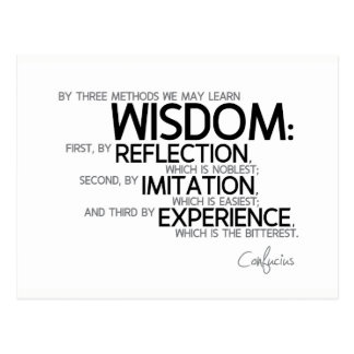 QUOTES: Confucius: Wisdom: reflection, imitation Postcard