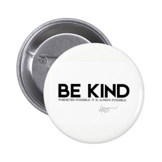QUOTES: Dalai Lama - Be Kind 2 Inch Round Button