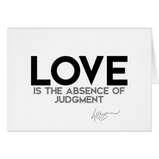 QUOTES: Dalai Lama - Love, judgment Card