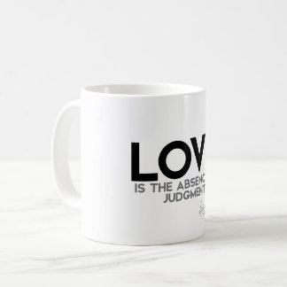 QUOTES: Dalai Lama - Love, judgment Coffee Mug