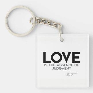 QUOTES: Dalai Lama - Love, judgment Keychain