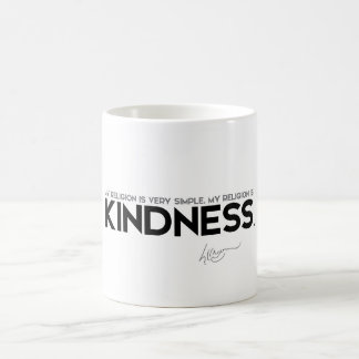 QUOTES: Dalai Lama: My religion is kindness Coffee Mug
