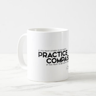QUOTES: Dalai Lama - Practice Compassion Coffee Mug