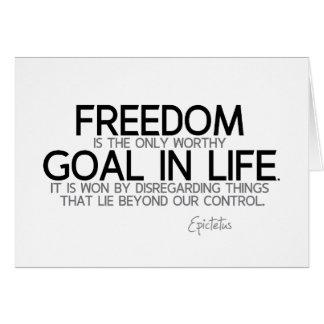 QUOTES: Epictetus: Freedom: worthy goal Card
