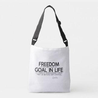 QUOTES: Epictetus: Freedom: worthy goal Crossbody Bag