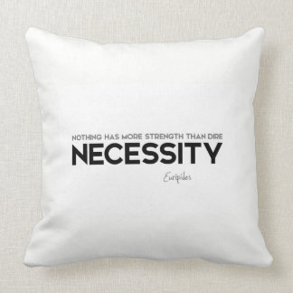 QUOTES: Euripides: Dire necessity Throw Pillow