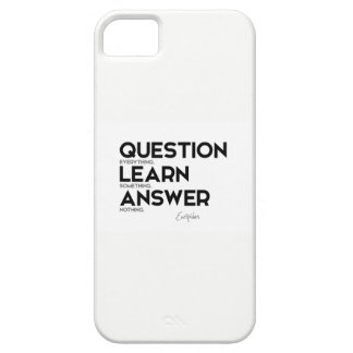 QUOTES: Euripides: Question everything iPhone 5 Cover