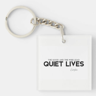 QUOTES: Euripides: Quiet lives Keychain