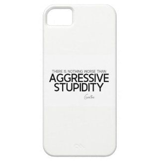 QUOTES: Goethe: Aggressive stupidity Case For The iPhone 5
