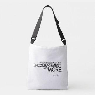 QUOTES: Goethe: Encouragement does more Crossbody Bag