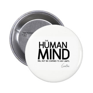 QUOTES: Goethe: Human mind 2 Inch Round Button