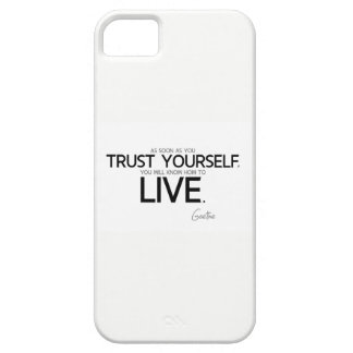 QUOTES: Goethe: Trust yourself iPhone 5 Case