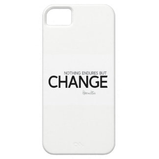 QUOTES: Heraclitus: Nothing endures but change Case For The iPhone 5