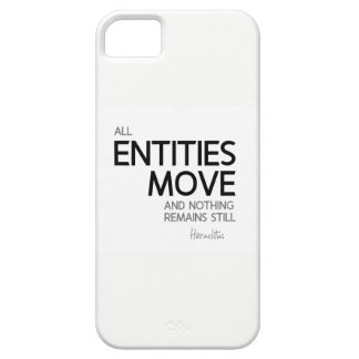 QUOTES: Heraclitus: Nothing remains still iPhone 5 Case