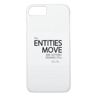 QUOTES: Heraclitus: Nothing remains still iPhone 8/7 Case