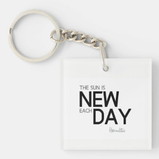QUOTES: Heraclitus: The sun is new each day Keychain