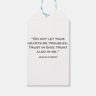 QUOTES JESUS 01 Dont let your troubles Gift Tags