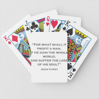 QUOTES JESUS 02 For what shall it profit a man Bicycle Playing Cards