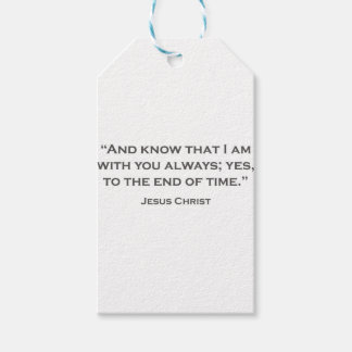 QUOTES JESUS 05 And know that I am with you always Gift Tags