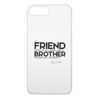 QUOTES: King Solomon: A friend loves at all times iPhone 8 Plus/7 Plus Case