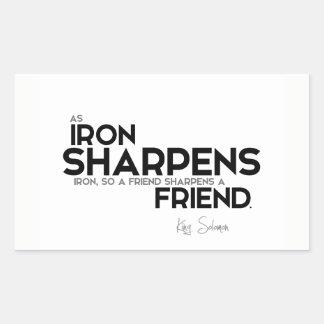 QUOTES: King Solomon: A friend sharpens a friend Sticker