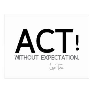 QUOTES: Lao Tzu: Act! Postcard
