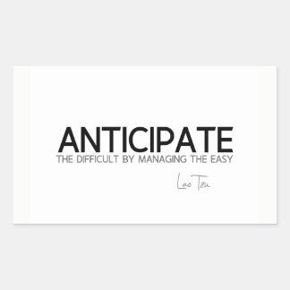 QUOTES: Lao Tzu: Anticipate difficult Sticker