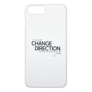 QUOTES: Lao Tzu: Change direction iPhone 8 Plus/7 Plus Case