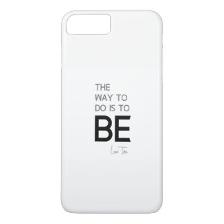 QUOTES: Lao Tzu: Do, Be iPhone 8 Plus/7 Plus Case