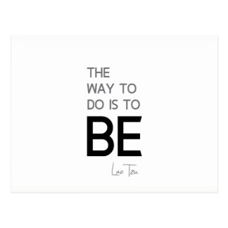 QUOTES: Lao Tzu: Do, Be Postcard
