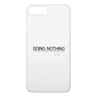 QUOTES: Lao Tzu: Doing nothing iPhone 8 Plus/7 Plus Case