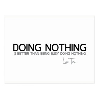 QUOTES: Lao Tzu: Doing nothing Postcard