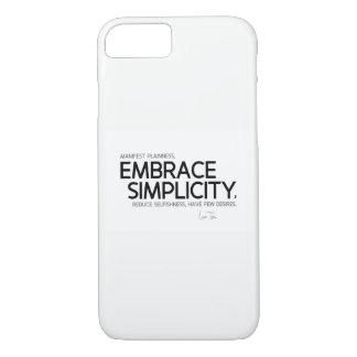 QUOTES: Lao Tzu: Embrace simplicity iPhone 8/7 Case