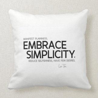 QUOTES: Lao Tzu: Embrace simplicity Throw Pillow