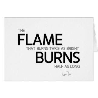 QUOTES: Lao Tzu: Flame burns Card
