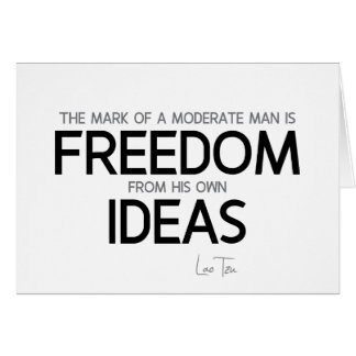 QUOTES: Lao Tzu: Freedom from ideas Card
