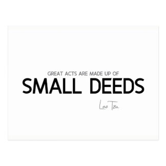 QUOTES: Lao Tzu: Great acts, small deeds Postcard