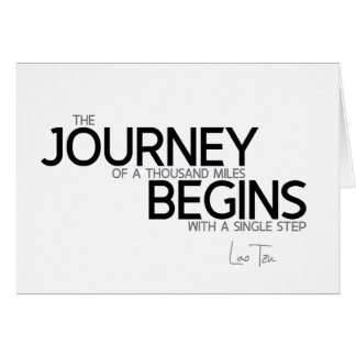 QUOTES: Lao Tzu: Journey thousand miles Card