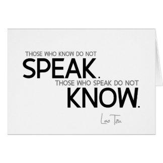 QUOTES: Lao Tzu: Know, speak Card