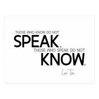 QUOTES: Lao Tzu: Know, speak Postcard