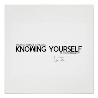 QUOTES: Lao Tzu: Knowing yourself Poster