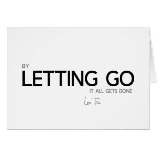QUOTES: Lao Tzu: Letting go Card