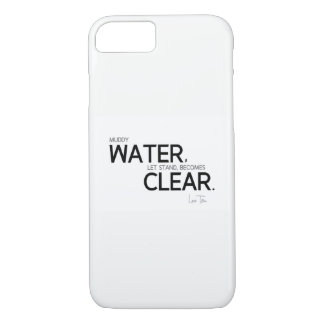 QUOTES: Lao Tzu: Muddy water iPhone 8/7 Case