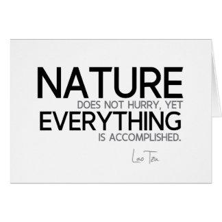 QUOTES: Lao Tzu: Nature, accomplished Card