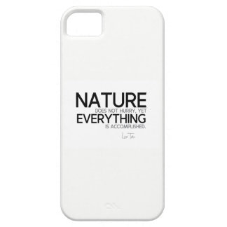 QUOTES: Lao Tzu: Nature, accomplished iPhone 5 Case