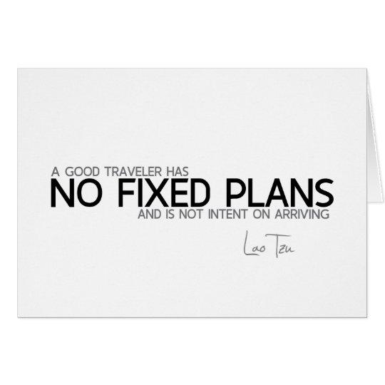 QUOTES: Lao Tzu: No fixed plans Card