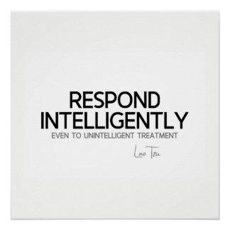 QUOTES: Lao Tzu: Respond intelligence Poster