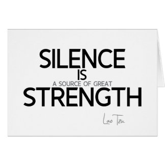 QUOTES: Lao Tzu: Silence, strength Card